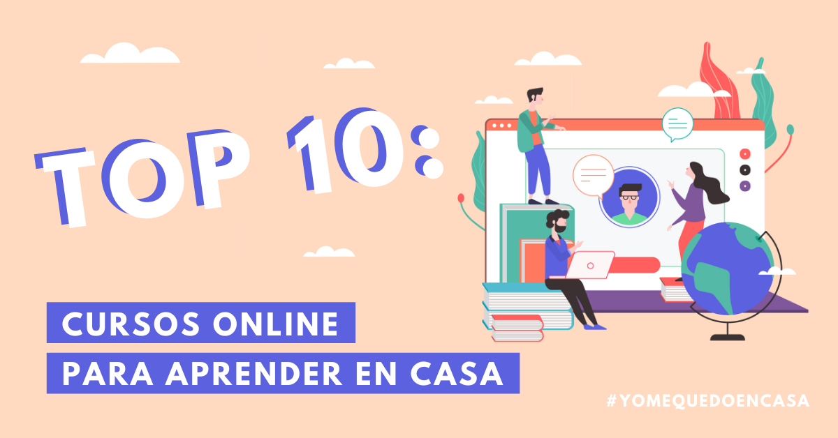 Top-10-Cursos-Online-Para-Aprender-En-Casa-Gratis-Sin-Gastar-Dinero-BrandMe-Influencer-Marketing