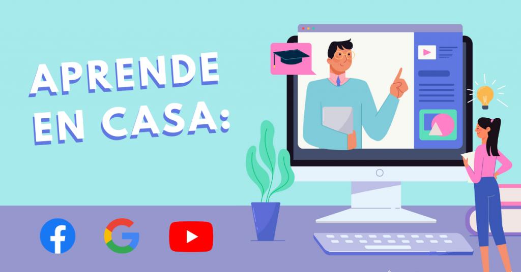 Aprende-En-Casa-Facebook-Google-Y-YouTube-Ofrecen-Cursos-Online-Gratuitos-BrandMe-Influencer-Marketing