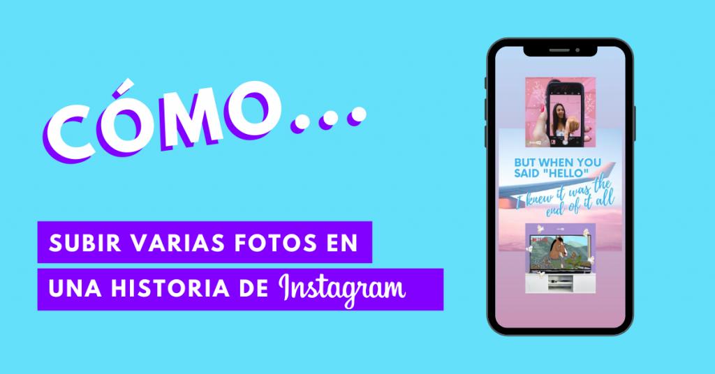 Cómo-Subir-Varias-Fotos-En-Una-Sola-Historia-De-Instagram-BrandMe-Influencer-Marketing-iOS-iPhone-Android