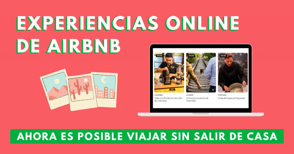 Experiencias-Online-De-Airbnb-Ahora-Es-Posible-Viajar-Sin-Salir-De-Casa-BrandMe-Influencer-Marketing