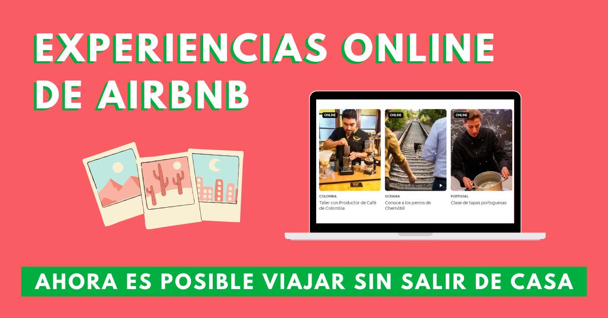 Experiencias-Online-De-Airbnb-Ahora-Es-Posible-Viajar-Sin-Salir-De-Casa-BrandMe-Influencer-Marketing