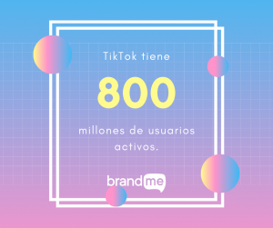 20-Estadísticas-de-TikTok-Que-Te-Harán-Descargar-La-Aplicación-BrandMe-Influencer-Marketing-2