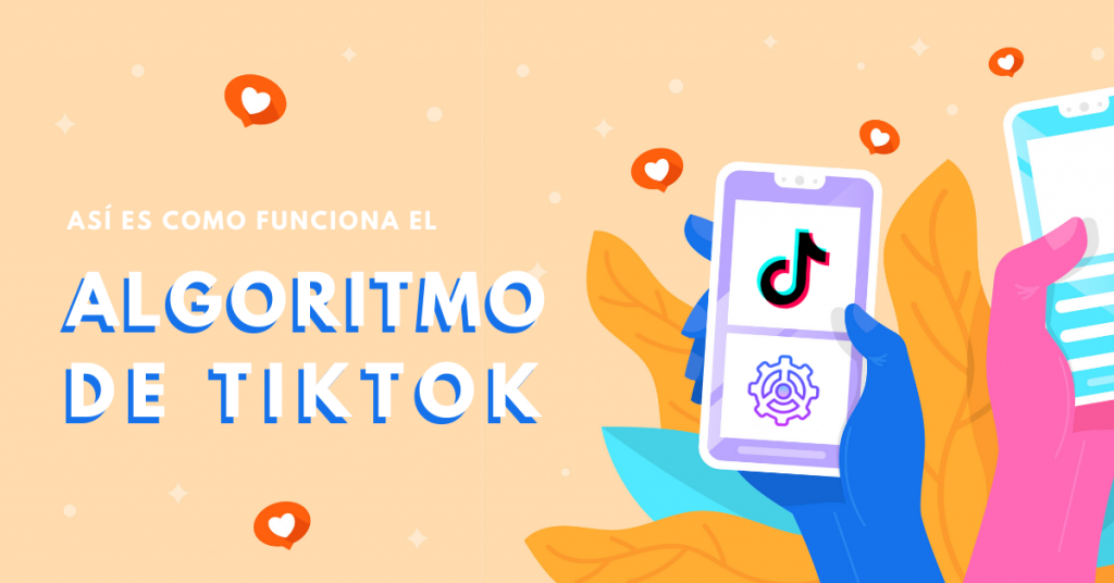 Así-Es-Como-Funciona-El-Algoritmo-De-TikTok-BrandMe-Influencer-Marketing
