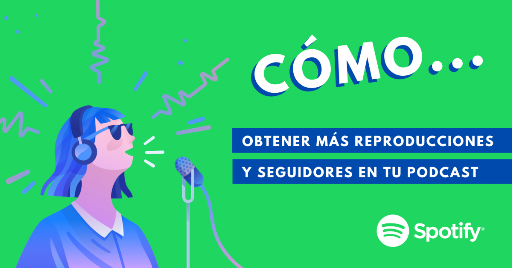 Cómo-Obtener-Mas-Reproducciones-Y-Seguidores-En-Tu-Podcast-De-Spotify-BrandMe-Influencer-Marketing