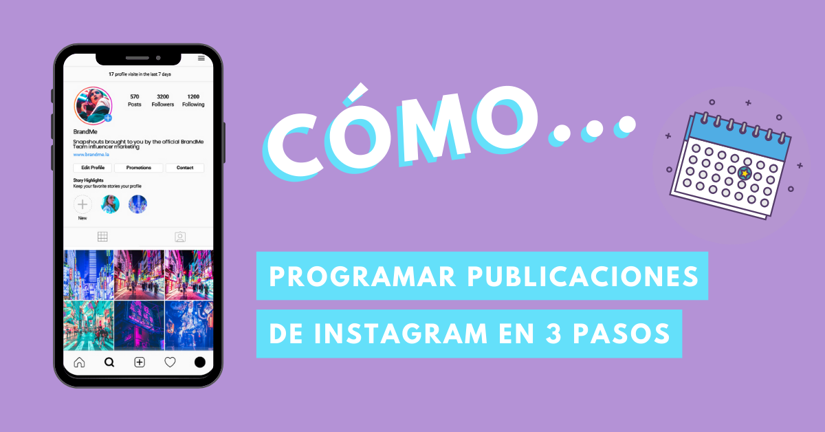 Cómo-Programar-Publicaciones-De-Instagram-BrandMe-Influencer-Marketing