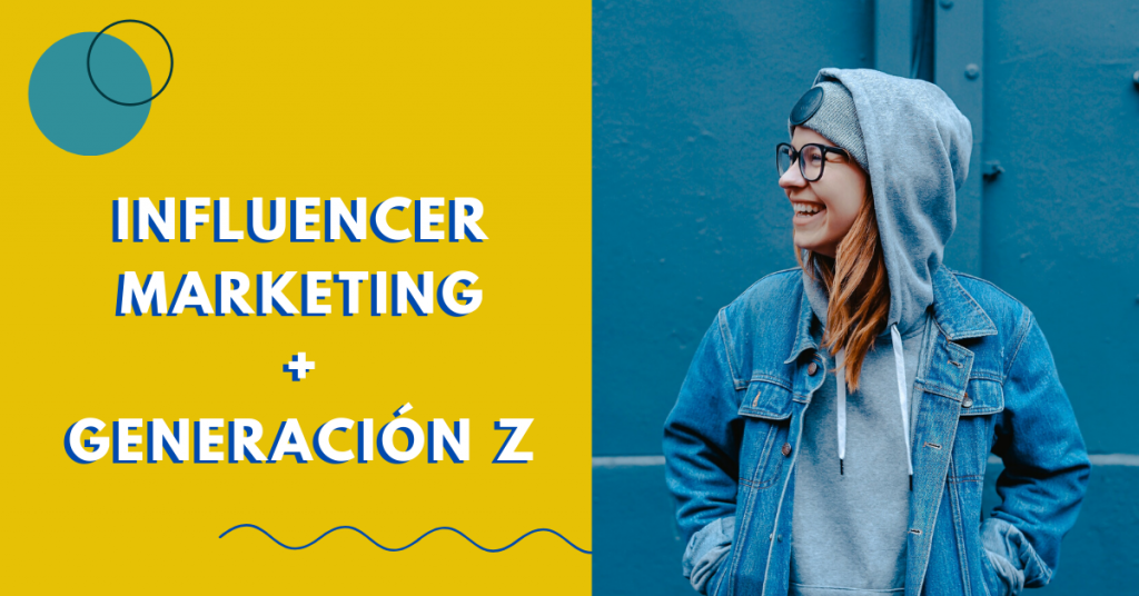 Influencer-Marketing-Con-La-Generación-Z-BrandMe-Influencer-Marketing