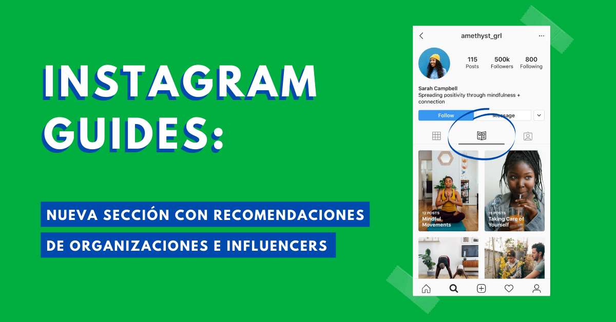 Instagram-Guides-Nueva-Sección-Con-Recomendaciones-De-Organizaciones-E-Influencers-BrandMe-Influencer-Marketing