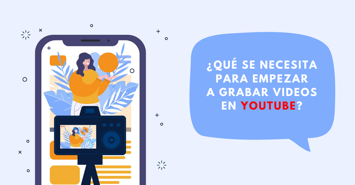 Qué-Se-Necesita-Para-Empezar-A-Grabar-Videos-En-YouTube-Lista-De-Gadgets-BrandMe-Influencer-Marketing