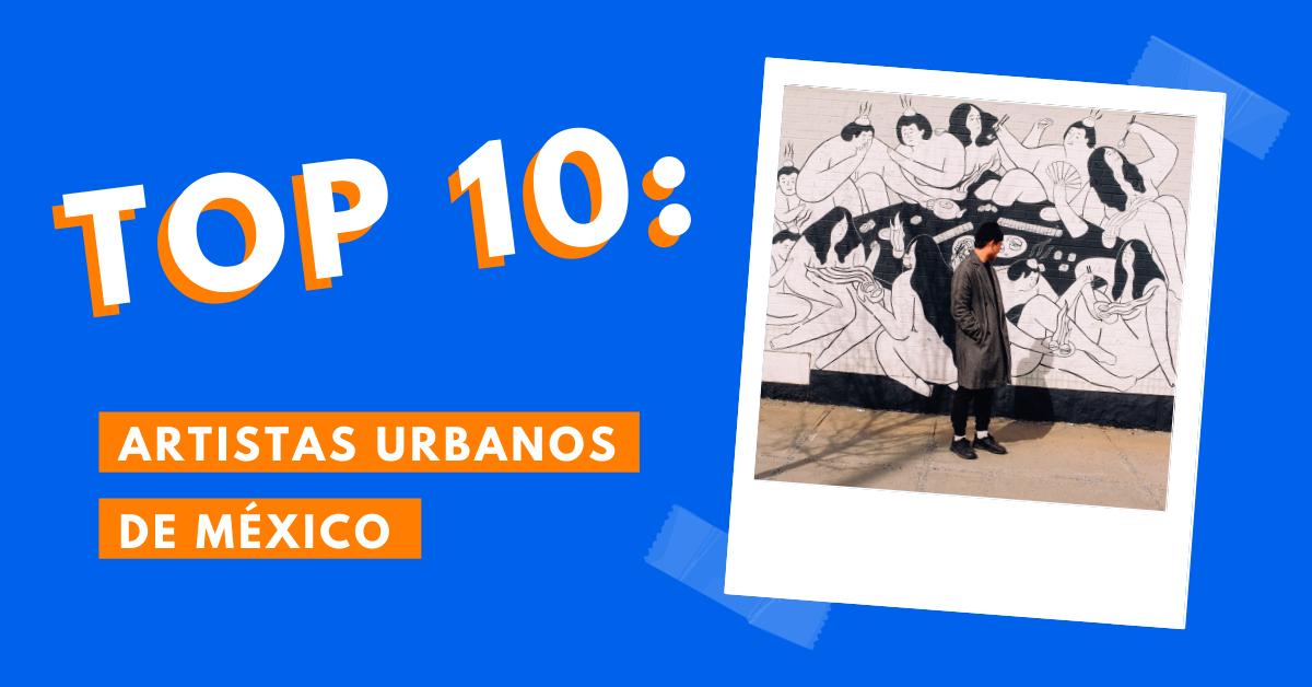 Top-10-Artistas-Urbanos-de-México-Que-Puedes-Seguir-En-Instagram-BrandMe-Influencer-Marketing