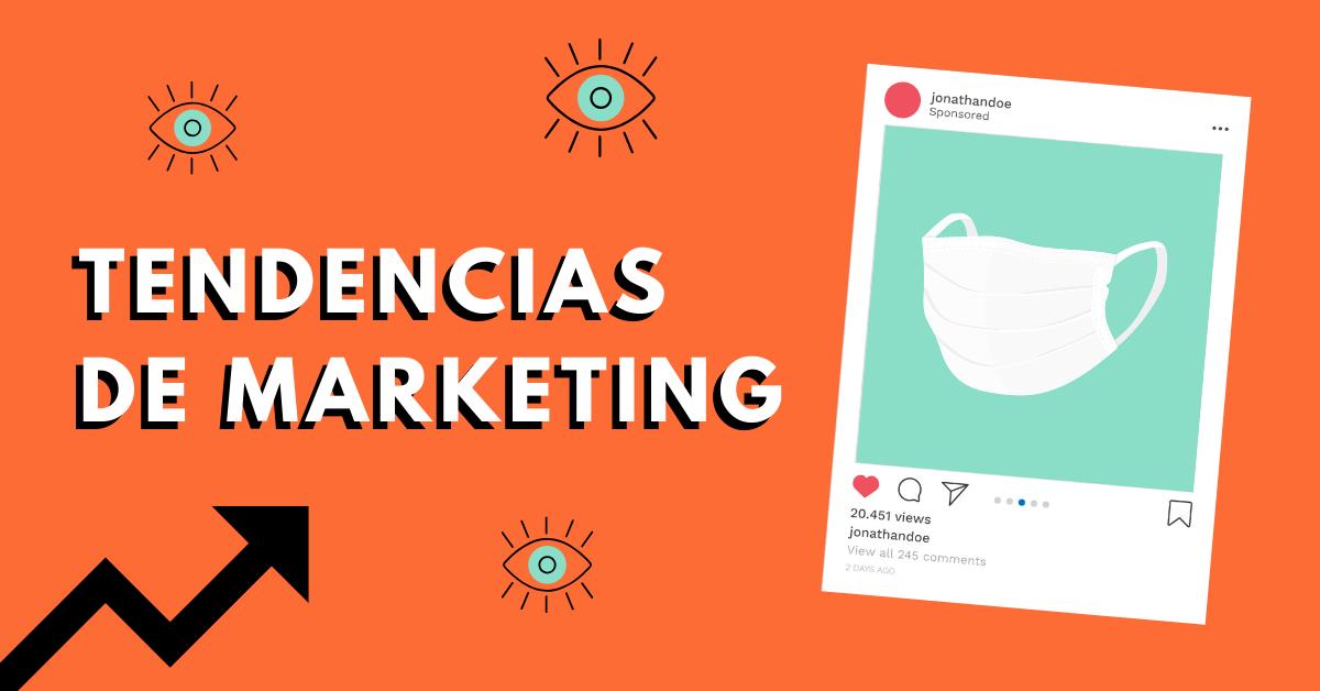 Tendencias-De-Marketing-Durante-La-Pandemia-BrandMe-Influencer-Marketing