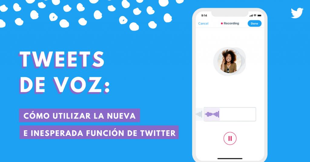 Tweets-De-Voz-Como-Utilizar-La-Nueva-E-Inesperada-Función-De-Twitter-BrandMe-Influencer-Marketing