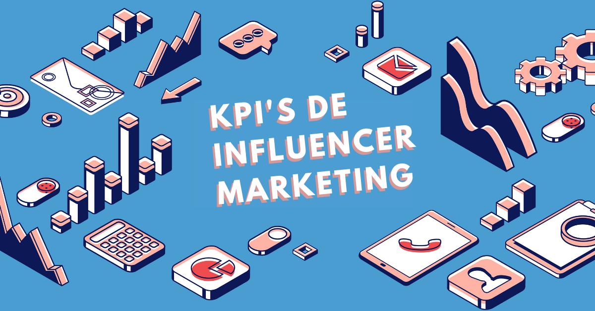 7-KPIs-De-Influencer-Marketing-Que-Debes-Tomar-En-Cuenta-BrandMe-Influencer-Marketing