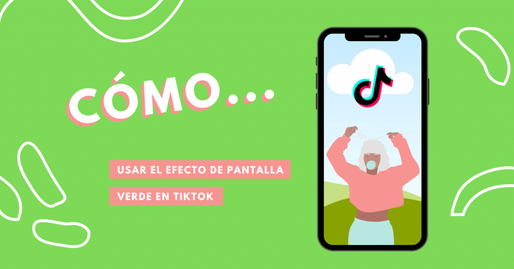 Cómo-Usar-El-Efecto-De-Pantalla-Verde-En-TikTok-BrandMe-Influencer-Marketing