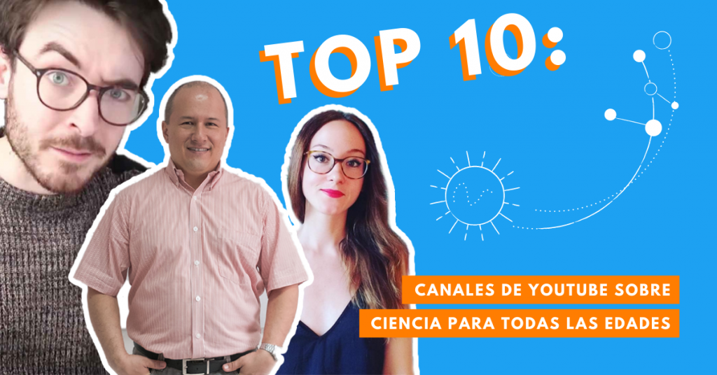Top-10-Canales-De-YouTube-Sobre-Ciencia-Para-Todas-Las-Edades-BrandMe-Influencer-Marketing