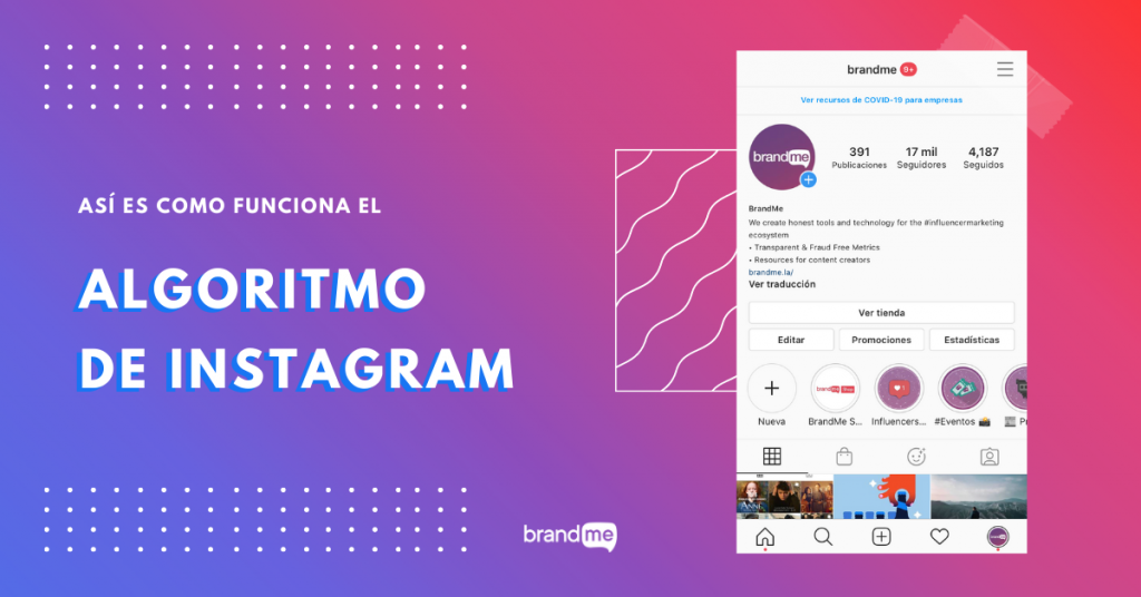 Así-como-funciona-el-algoritmo-Instagram-en-2020-brandme-influencer-marketing