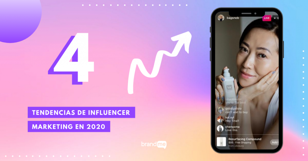4-tendencias-de-influencer-marketing-en-2020-y-que-seguiran-vigentes-durante-el-2021-BrandMe