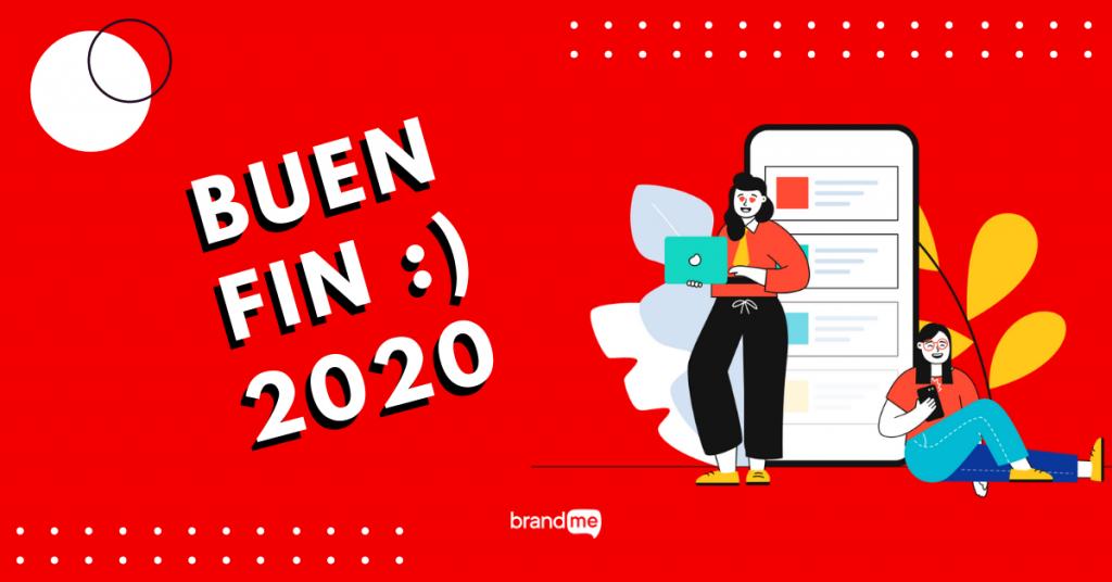 cuando-sera-el-buen-fin-2020-y-como-aprovecharlo-para-tu-marca-brandme-influencer-marketing