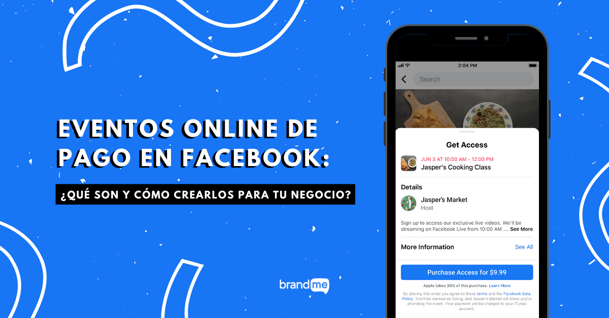 eventos-online-de-pago-en-facebook-que-son-y-como-crearlos-para-tu-negocio-brandme-influencer-marketing