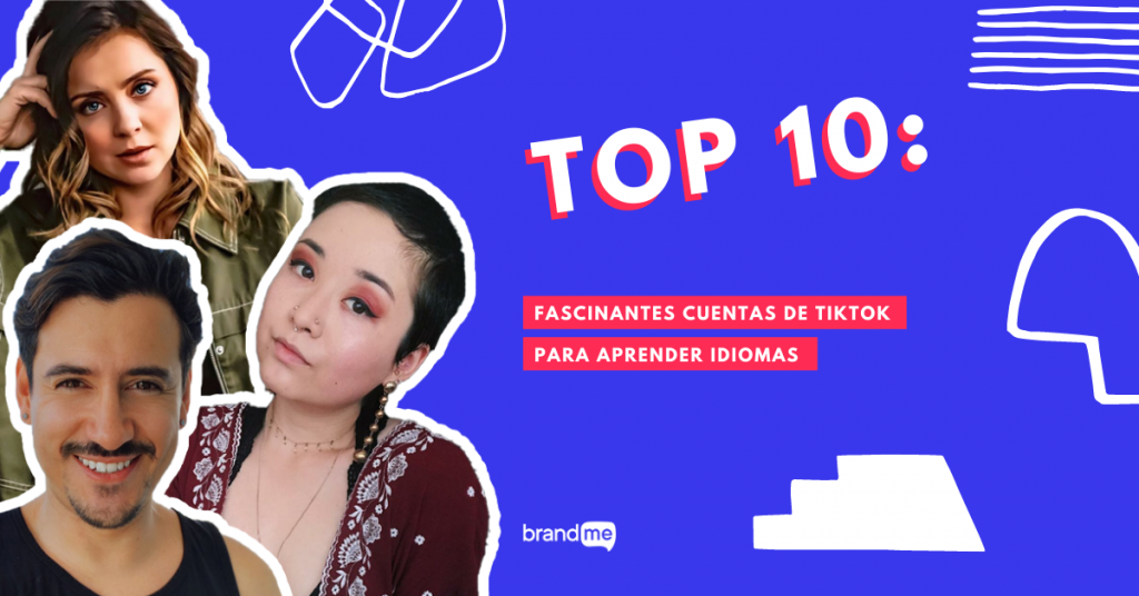 top-10-fascinantes-cuentas-de-tiktok-para-aprender-idiomas-brandme-influencer-marketing