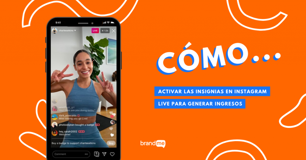 como-activar-las-insignias-en-instagram-live-para-generar-ingresos-brandme-influencer-marketing