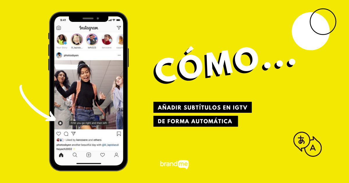 como-anadir-subtitulos-en-igtv-de-forma-automatica-brandme-influencer-marketing