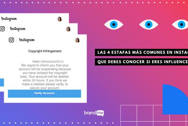 las-4-estafas-mas-comunes-en-instagram-que-debes-conocer-si-eres-influencer-brandme-influencer-marketing