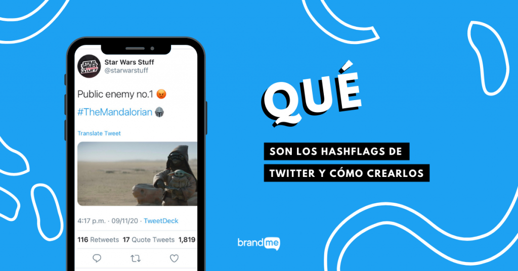que-son-los-hashflags-de-twitter-y-como-crearlos-brandme-influencer-marketing