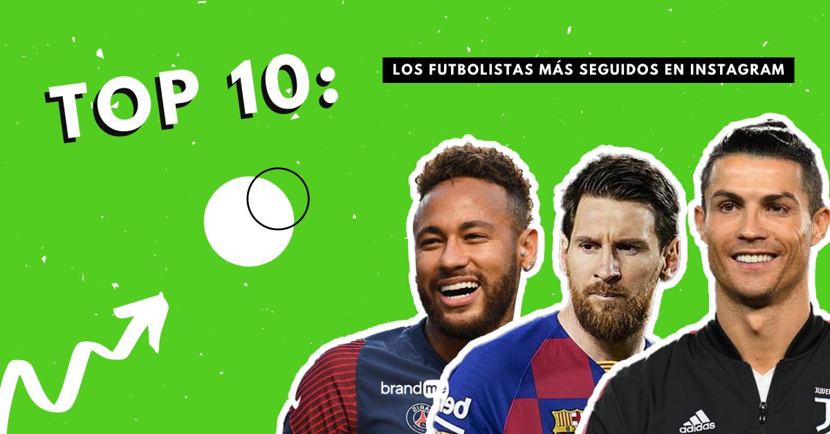 top-10-los-futbolistas-mas-seguidos-en-instagram