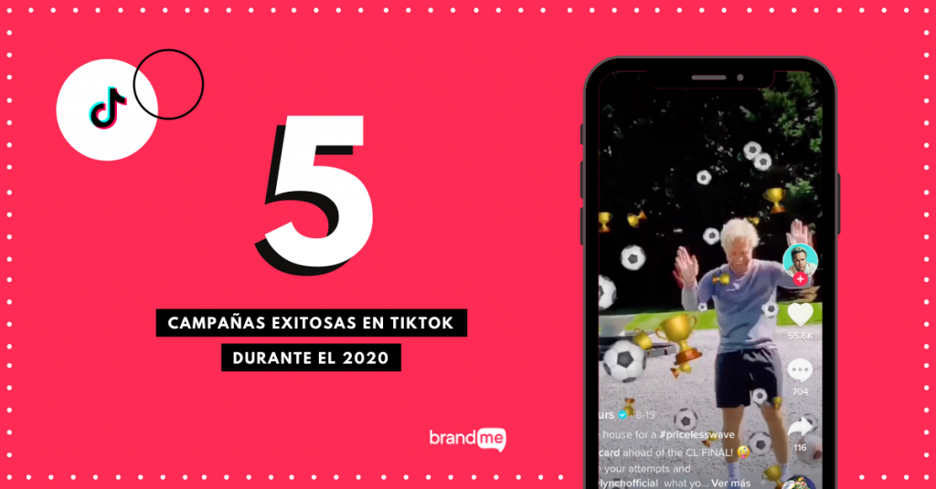 5-campanas-exitosas-en-tiktok-durante-el-2020-brandme-influencer-marketing