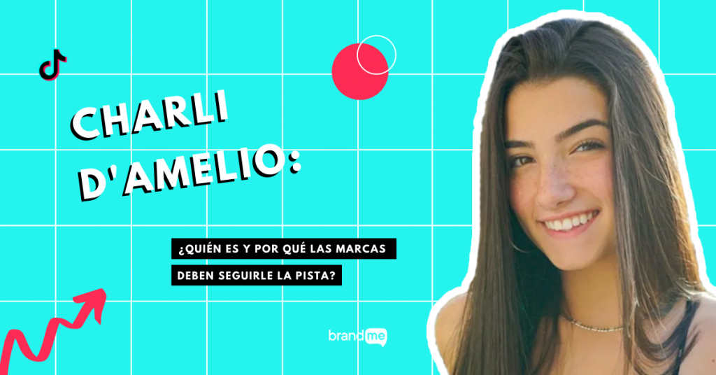 quien-es-charli-damelio-y-porque-las-marcas-deben-seguirle-la-pista-brandme-influencer-marketing