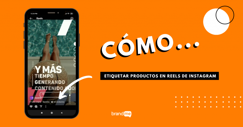 como-etiquetar-productos-en-reels-de-instagram-brandme-influencer-marketing