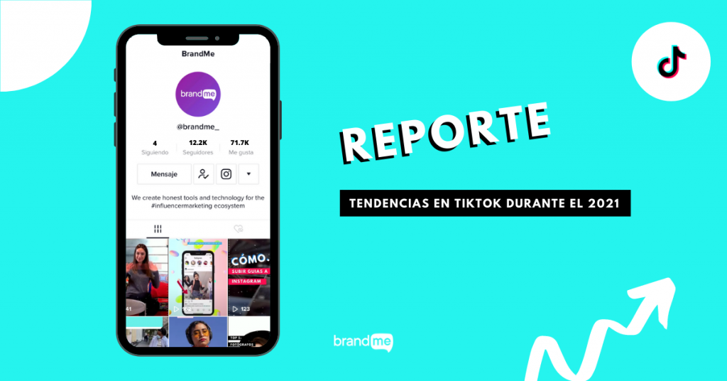 reporte-de-tendencias-en-tiktok-durante-el-2021-brandme-influencer-marketing