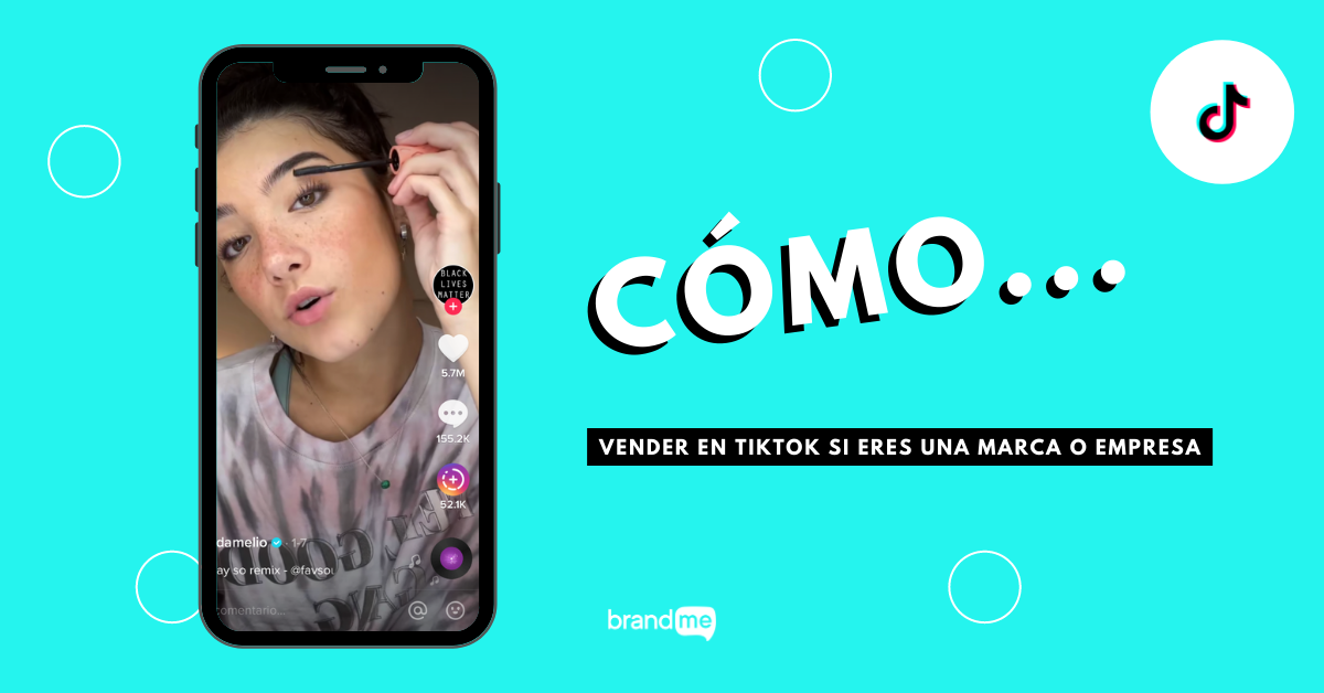 como-vender-en-tiktok-si-eres-una-marca-o-empresa-brandme-influencer-marketing