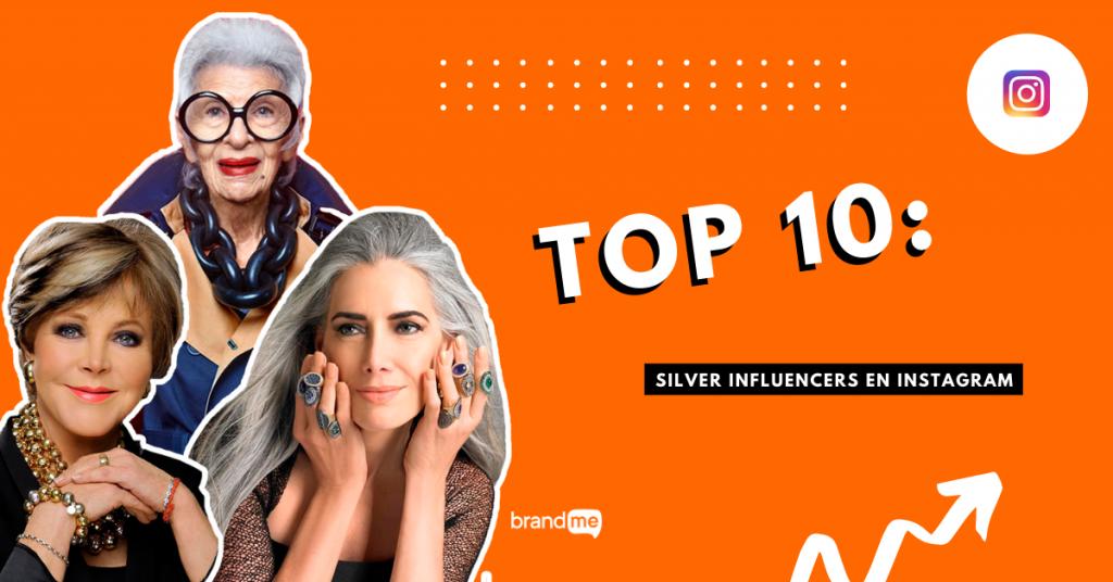 top-10-silver-influencers-en-instagram-que-debes-seguir-brandme-influencer-marketing