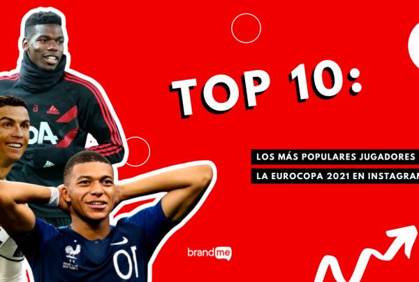 top-10-los-mas-populares-jugadores-de-la-eurocopa-2021-en-instagram-brandme-influencer-marketing