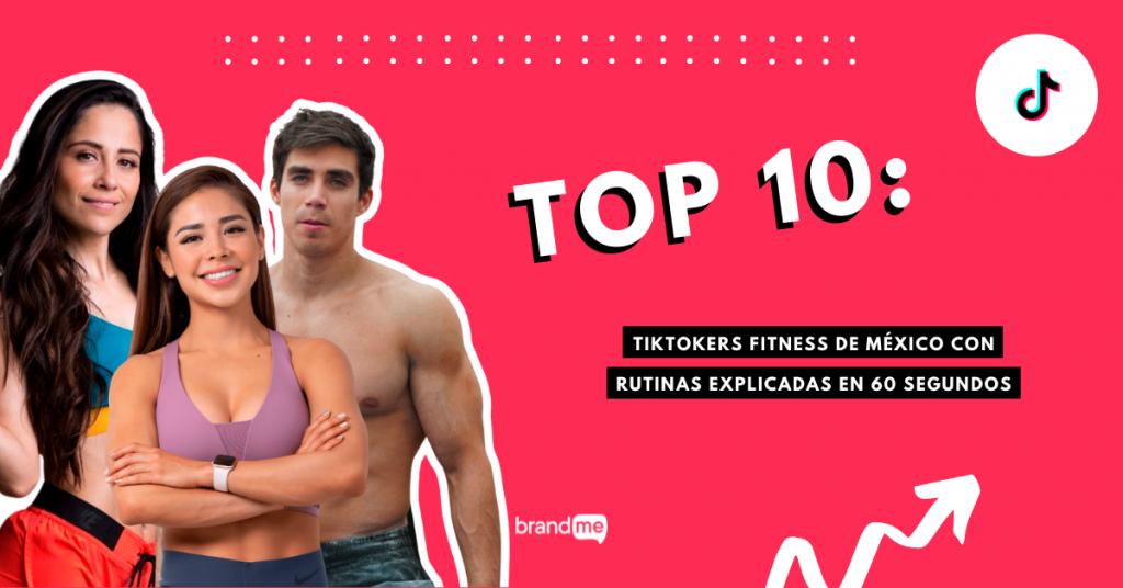 top-10-tiktokers-fitness-de-mexico-con-rutinas-explicadas-en-60-segundos-branme-influencer-marketing