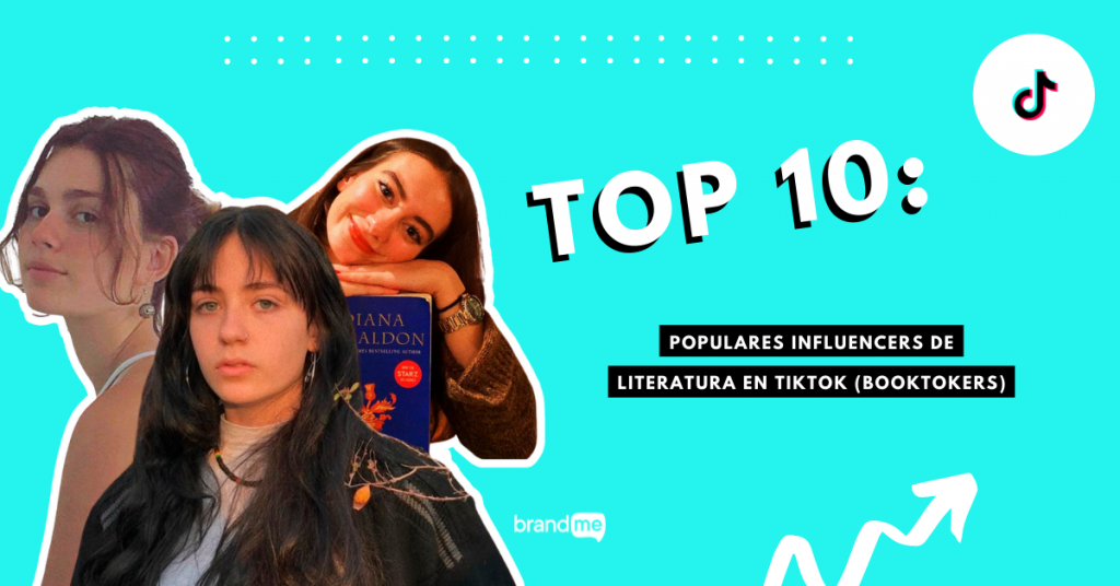 top-10-populares-influencers-de-literatura-en-tiktok-booktokers-brandme-influencer-marketing