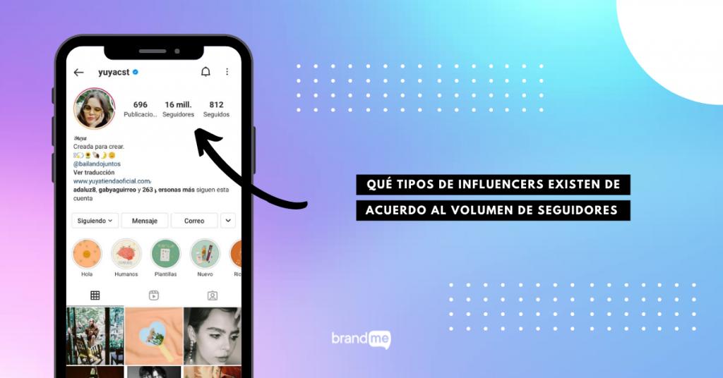 que-tipos-de-influencers-existen-de-acuerdo-al-volumen-de-seguidores-brandme-influencer-marketing