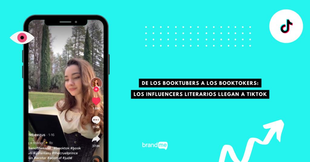 de-los-booktubers-a-los-booktokers-los-influencers-literarios-llegan-a-tiktok-brandme-influencer-marketing