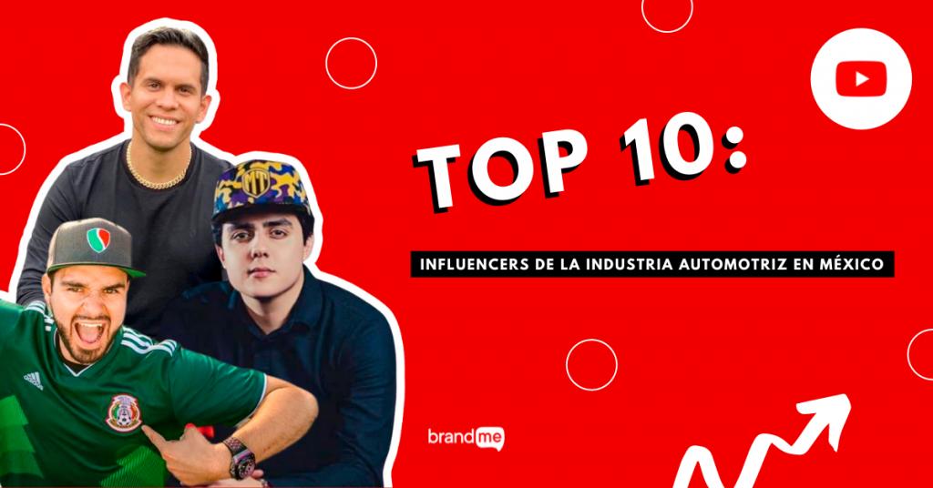 top-10-influencers-de-la-industria-automotriz-en-mexico-brandme-influencer-marketing