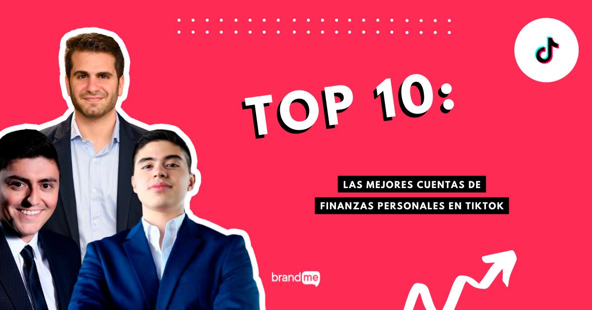 top-10-las-mejores-cuentas-de-finanzas-personales-en-tiktok-brandme-influencer-marketing