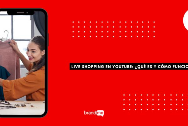 live-shopping-en-youtube-que-es-y-como-funciona-brandme-influencer-marketing-blog